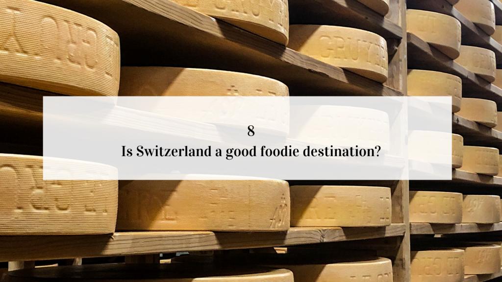 Gruyere Cheese in Switzerland